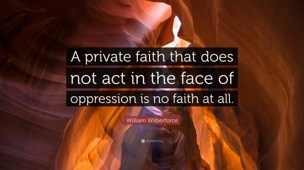 blog_wilberforcequotes_privatefaith